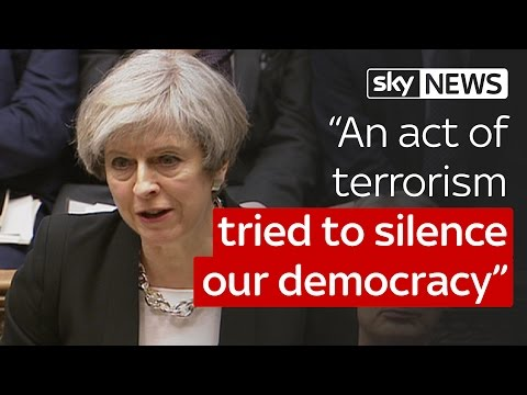 "London Terror Attack: ""We are not afraid"", says PM Theresa May in Commons speech"