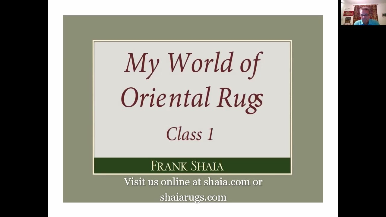Frank Shaia's World of Oriental Rugs (part 1 of 8)