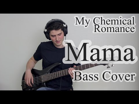 My Chemical Romance - Mama (Bass Cover With Tab)