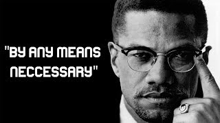 """Malcolm X   """"By Any Means Necessary"""" Speech (1964)"""