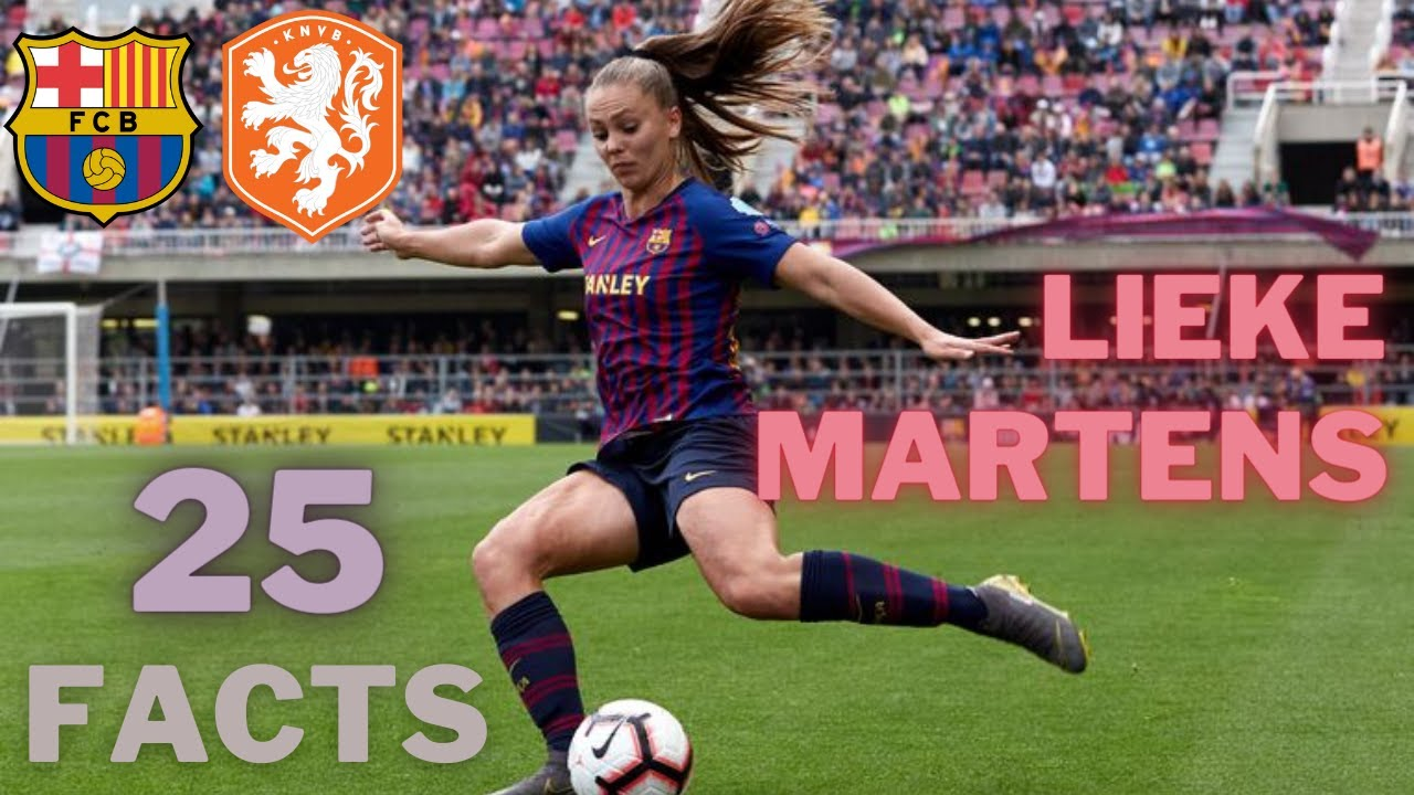 Download 25 Facts about Lieke Martens you MUST know!   2021