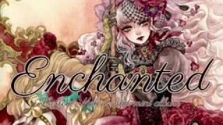 2017年4月30日リリース「Enchanted」 1 Enchanted 2 Pumpkin Rhapsody 3...