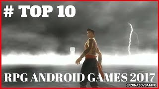 Top 10 RPG Android Games 2017 MUST PLAY !!! [Zonazov Gaming]