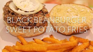 Gluten Free Black Bean Burger And Sweet Potato Fries | Broke But Bougie