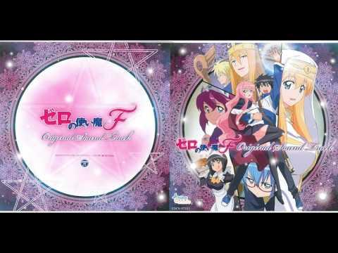 Zero no Tsukaima F - OST 02 ~ Tragic but Brave