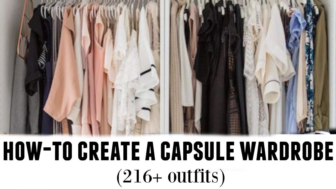 3f5d0e3482 HOW-TO BUILD A CAPSULE WARDROBE: tips from a stylist - YouTube