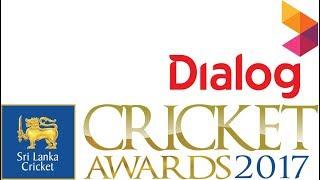 Dialog Sri Lanka Cricket Awards 2017 - LIVE