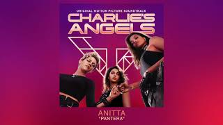 Anitta - Pantera (Original Charlie's Angels Soundtrack) (Audio)