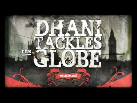 Dhani Tackles the Globe.mov