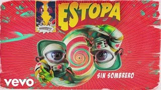 Estopa - Sin Sombrero (Audio)