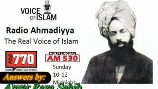 Radio Ahmadiyya 2011-11-27 - 2011 November 27 AM530 - Ansar Raza.