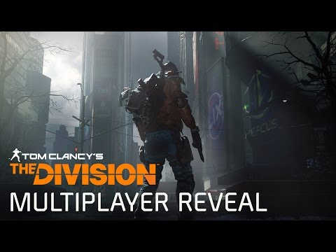 Tom Clancy's The Division Dark Zone Multiplayer Reveal – E3 2015