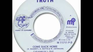 COME BACK HOME - Truth
