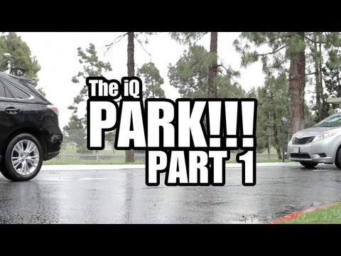 SCION iQ PARK!: PART 1