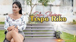 Sela Silvina - Tanpo Riko        Official Video Music - lagu banyuwangi terbaru 2021