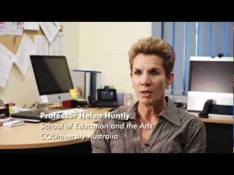 Professor Helen Huntly, Dean School of Education and the Arts, CQUniversity Australia