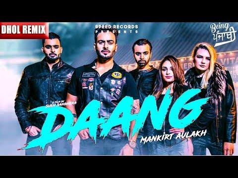Daang Mankirt Aulakh (DHOL REMIX) | RokitBeats | Mankirat Aulakh Daang | Latest Punjabi Song 2017