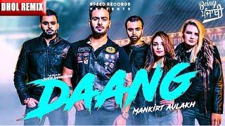 Daang Mankirt Aulakh (DHOL REMIX) | RokitBeats | Mankirat Aulakh Daang | Latest Punjabi Song
