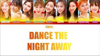 TWICE (트와이스) - Dance The Night Away (Full Audio) [Color Coded_Han_Rom_Eng]