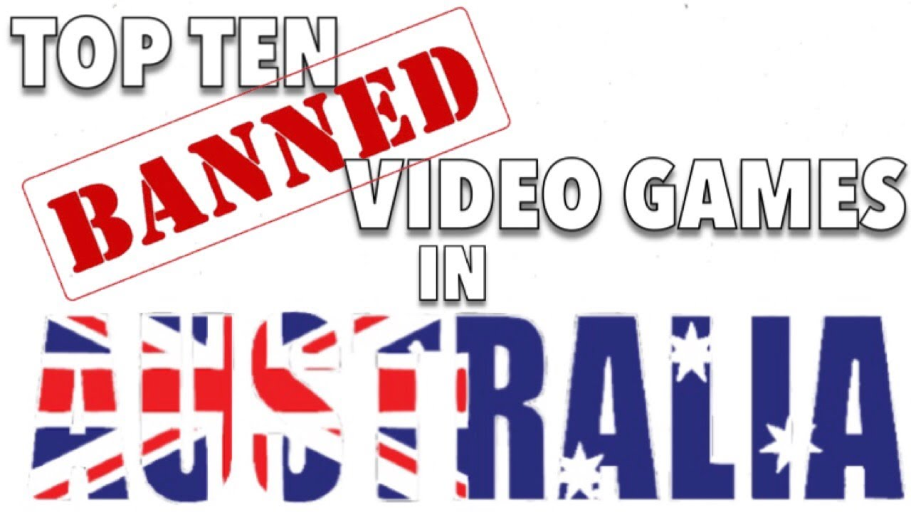 Top Ten Banned Video Games In Australia Youtube