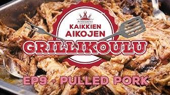 Kaikkien aikojen Grillikoulu ep09 - Pulled Pork