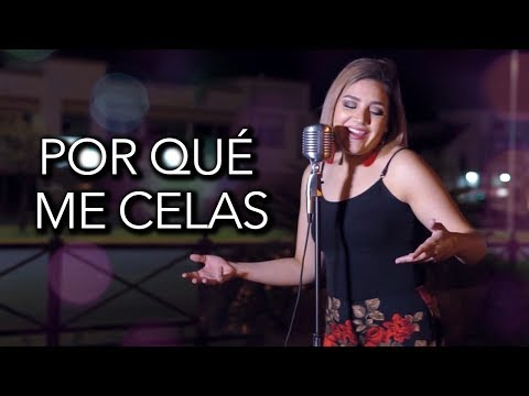 Por qué me celas - La séptima banda / Marián Oviedo (cover)