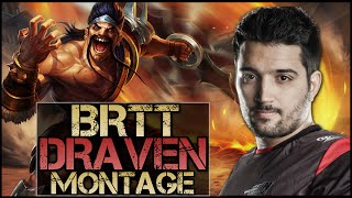 brTT Montage - Best Draven Plays