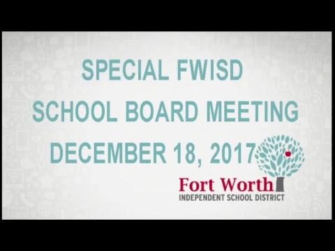 FWISD Special Board Meeting 12/18/2017