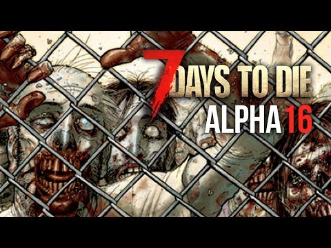 GO DIRECTLY TO JAIL ★ 7 Days To Die (Alpha 16, Ep.4)