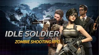 Idle Soldier - Zombie RPG
