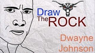 The Rock - How to draw the Rock - Dwayne Johnson from WWE