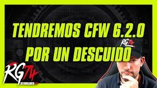 Tendremos CFW 6.2.0 por un descuido.