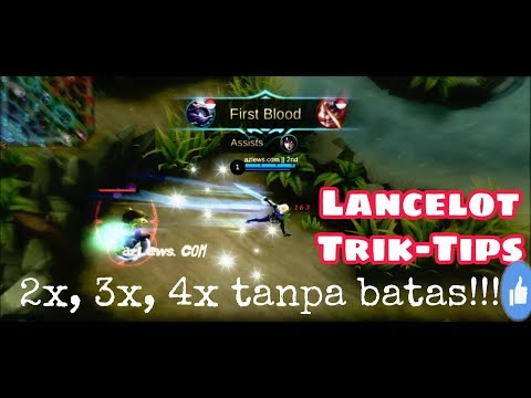 Cara Skill Lancelot 3x,4x, berkali-kali, TANPA BATAS!!!