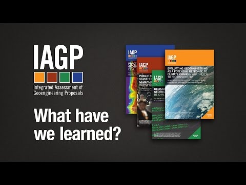 Integrated Assessment of Geoengineering Proposals (IAGP) project -- What have we learned?