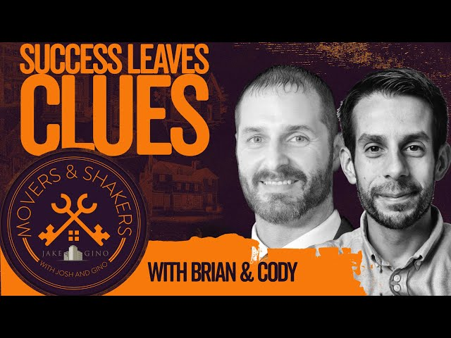 Success Leaves Clues with Brian and Cody