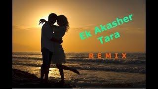 Video Ek Akasher Tara (Remix) download MP3, 3GP, MP4, WEBM, AVI, FLV Oktober 2018
