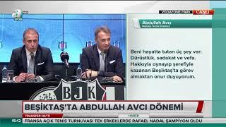 Abdullah Avcı Transfer Açıklaması-Basın Toplantısı-10.06.2019-Beşiktaş Transfer Haberleri