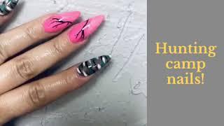 Hunting camp nails!