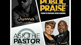 Public Praise TV: David & Tamela Mann featuring Juma and 'Ask the Pastor'