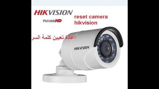Reset Camera Hikvision Ds 2cd2032 I اعادة تعيين كلمة السر ل كاميرا هيك فيجن Youtube