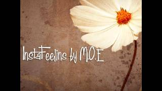 InstaFeelins by M.O.E Produced by Kariu the Gameboy