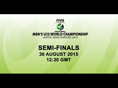 Semi-Finals - FIVB Volleyball Men's U23 World Championships UAE