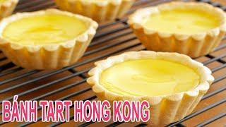 ✅Cách làm BÁNH TART TRỨNG HONG KONG Top 50 món ăn ngon nhất thế giới | Món Ngon Gia Đình