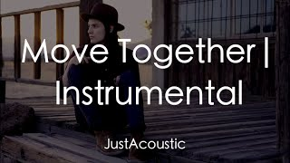 Move Together - James Bay (Acoustic Instrumental)