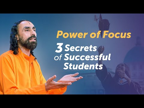 Achieving More in Less Time - The Power of Focus | 3 Success Tips for Students by Swami Mukundananda