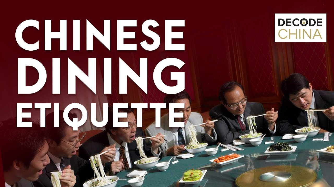 Chinese Dining Etiquette Decode China Youtube