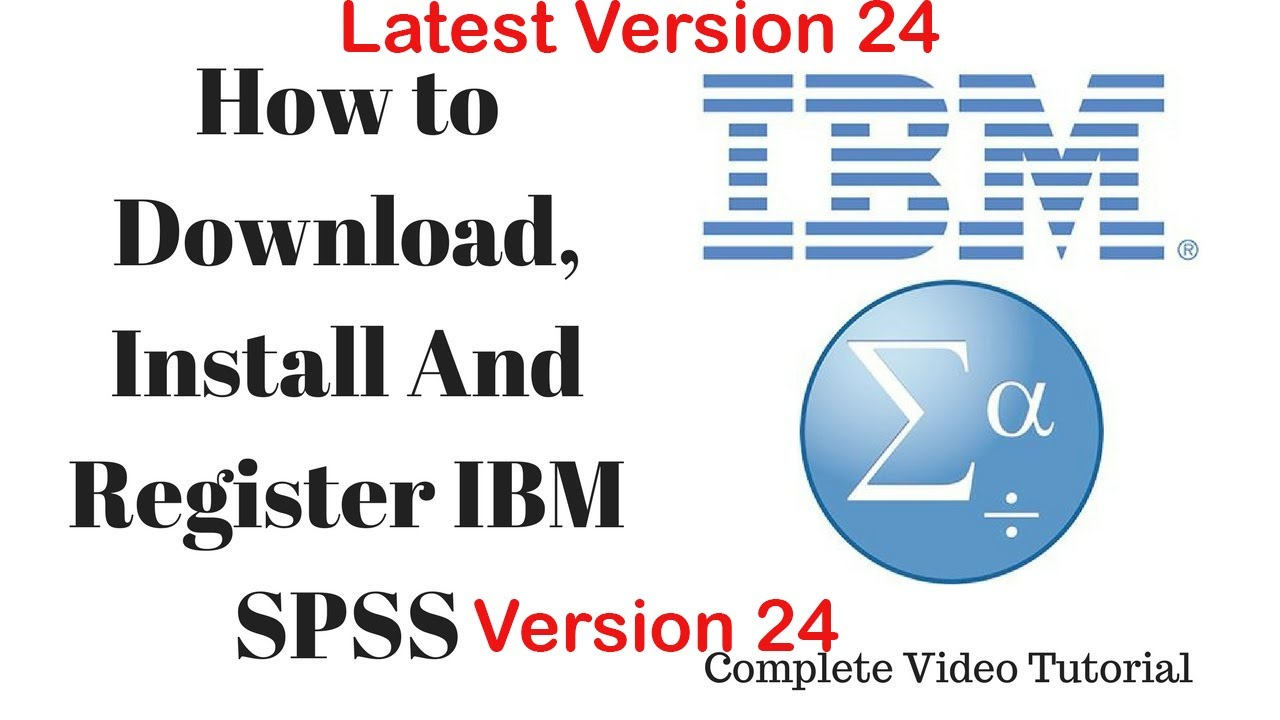 How to Install and register IBM SPSS statistics V24 by LollyWood Tv