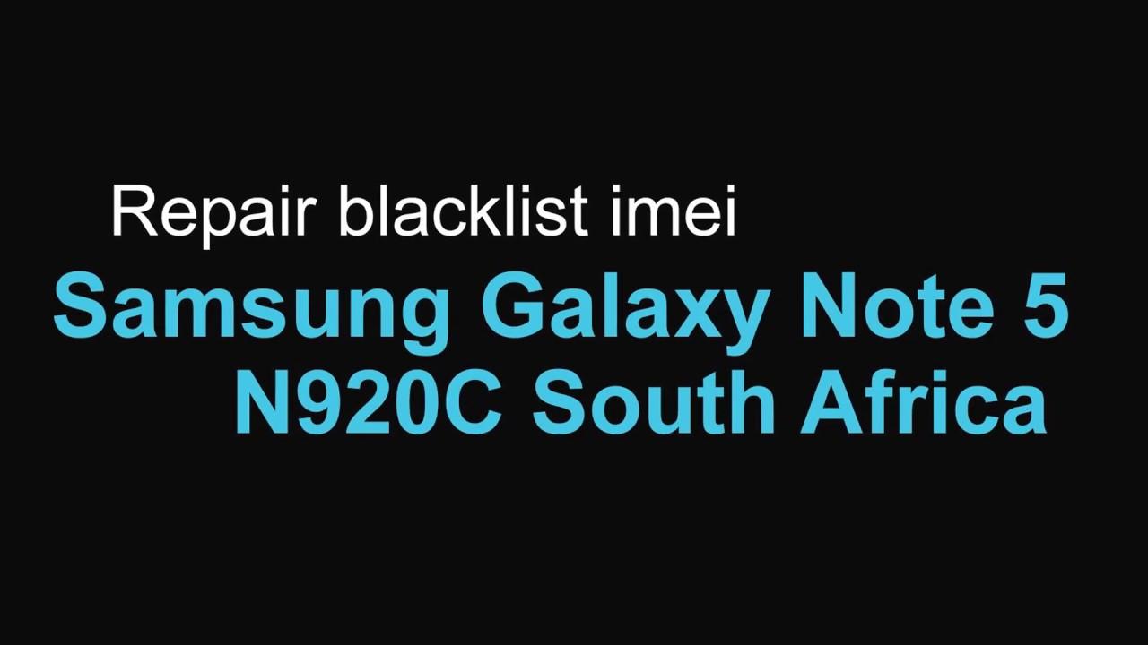 Repair blacklist imei Samsung Galaxy Note 5 N920C South Africa by  phoneoftime