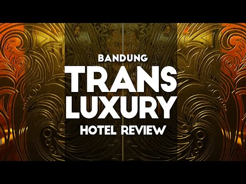 review-hotel-mevvah-bandung,-review-trans-luxury-hotel-bandung-/-awi-willyanto