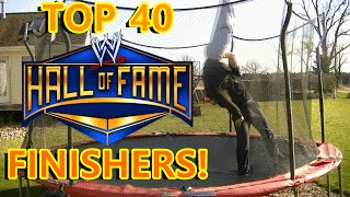 Top 40 WWE HALL-OF-FAMER Finishers on Trampoline